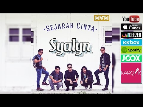 Syalyn - Sejarah Cinta (Official Lyrics Video) mp3 Full & Lirik