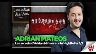Les secrets d'Adrián Mateos sur le HighRoller 1/2