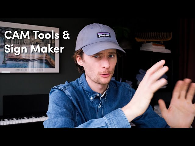 CAM Tools & Sign Maker