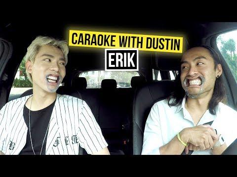 Erik | Caraoke with Dustin