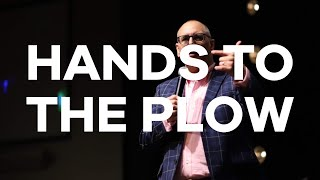 7.26.20 | Pastor Todd Smith | Christ Fellowship Church | Hands to the Plow