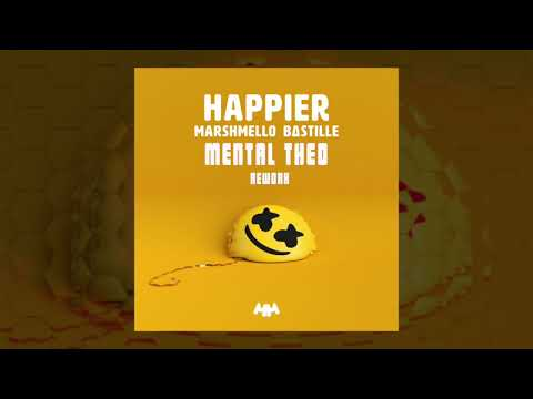 Marshmello ft  Bastille - Happier (Mental Theo Re Work)