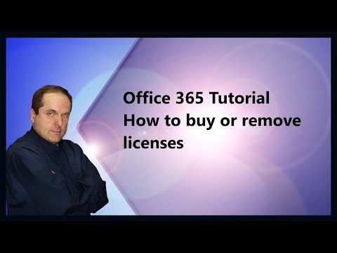 Office 365 Tutorial  How to buy or remove licenses Mp3