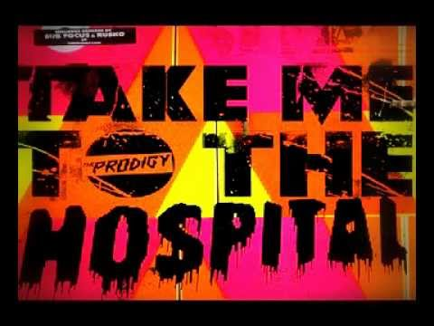 The Prodigy - Take Me To The Hospital [Sub Focus Remix]