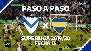 PASO A PASO | Velez 0 Vs Boca 0 | Superliga 2019/20 | Fecha 13