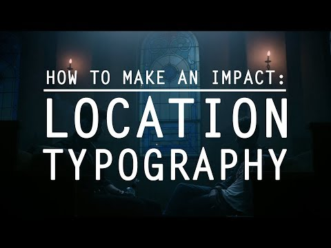 How to Make an Impact: Location Typography