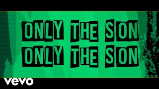 Download lagu Newsboys - Only the Son (Yeshua) (Official Lyric Video)
