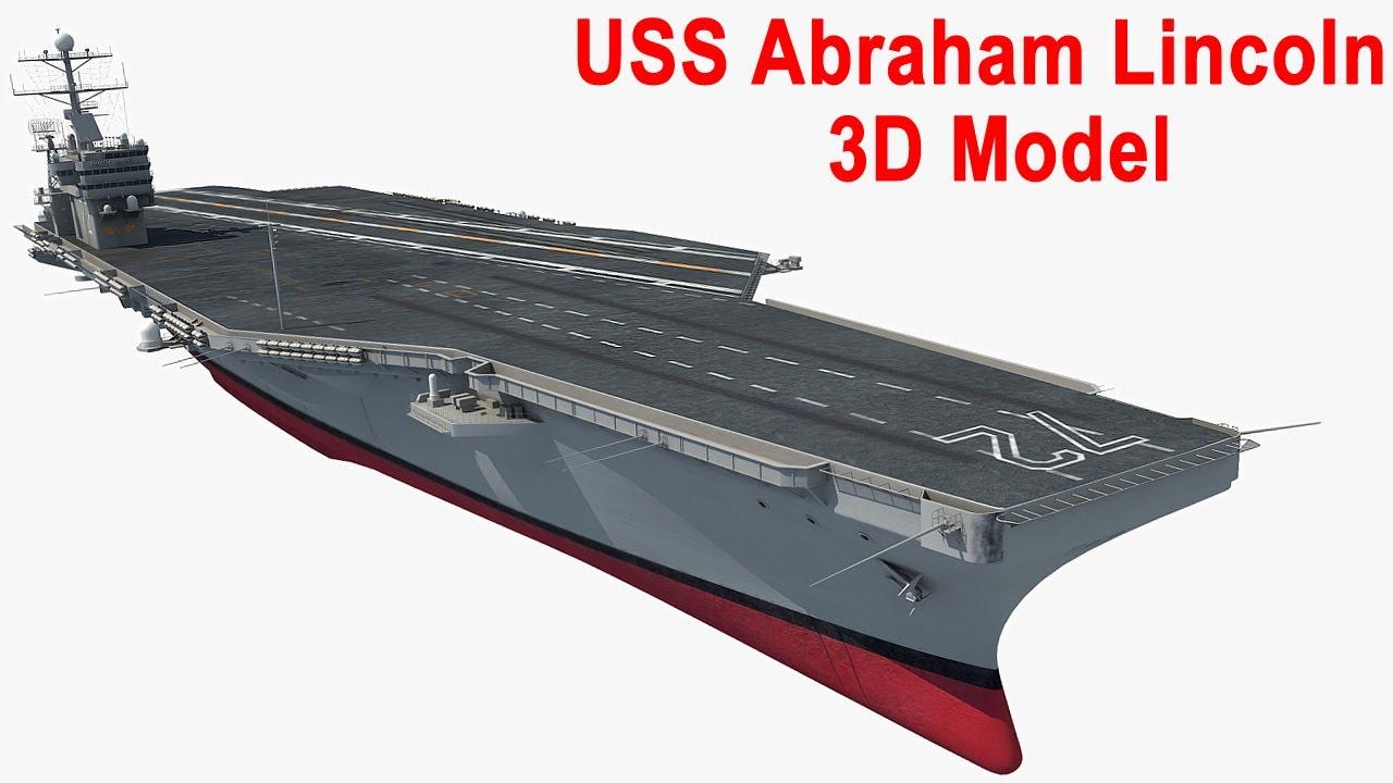 Uss Abraham Lincoln Aircraft Carrier Cvn 72 3d Model Youtube