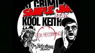 "DJ CRIMINAL "" SAMPLE JAR "" Feat KOOL KEITH SSKTV *"