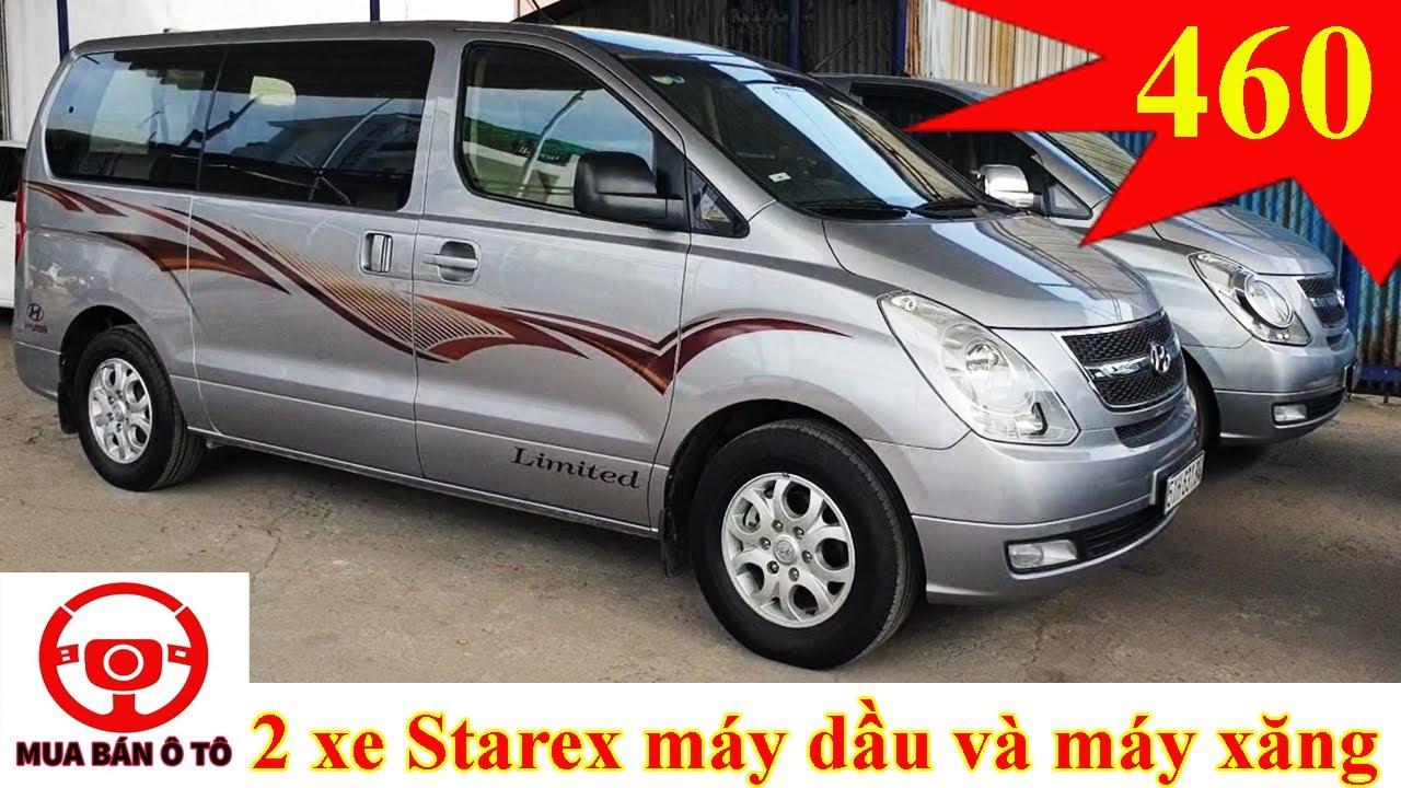 Báo giá 2 chiếc Hyundai Starex 9 chỗ máy dầu và máy xăng đời 2013 – 2014 | Mua bán ô tô cũ