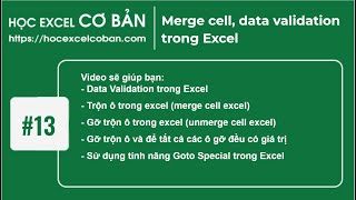 Học Excel cơ bản | #13 Merge cell, data validation trong Excel