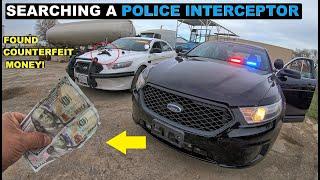 Searching a Police Interceptor Sedan Found Counterfeit Money!