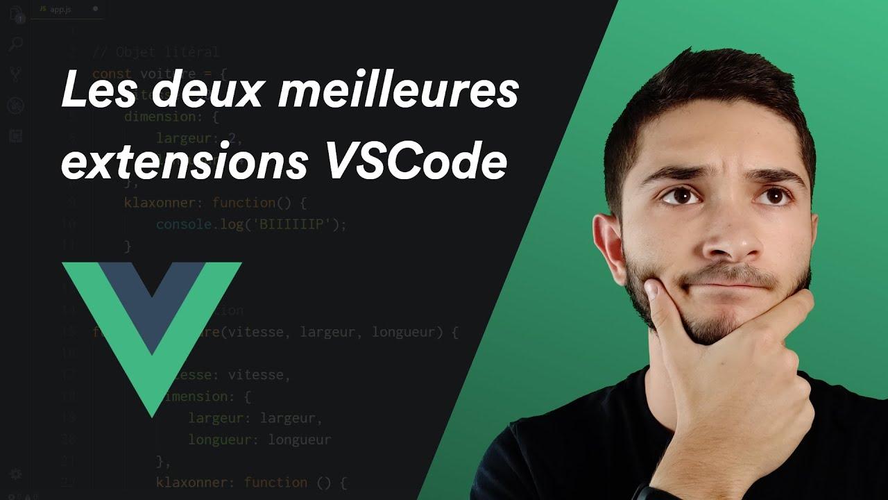 Vue.js - Les 2 extensions VSCode indispensables