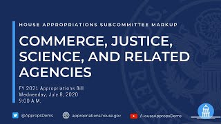 Subcommittee Markup of FY 2021 Commerce, Justice, Science, and Related Agencies (EventID=110864)