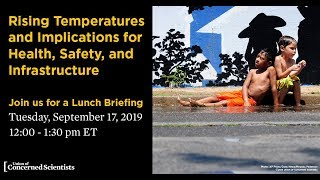 Rising Temperatures and Implications for Health, Safety, and Infrastructure Brief