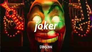 Gambar cover Joker - Dark Silly Angry Trap Beat   Prod. By Dansonn Beats