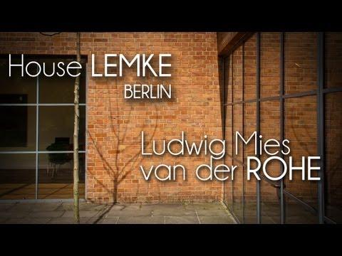 Ludwig Mies van der ROHE - Haus LEMKE