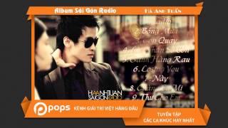 Sài Gòn Radio - Hà Anh Tuấn [Official]