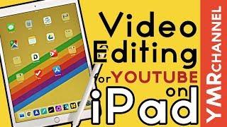 業務でも使える! iPadだけでYouTube用の動画を撮影・編集・公開するスーパーテクニック
