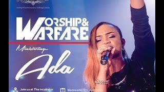 Worship & Warfare Service with Ada 06/04/2016