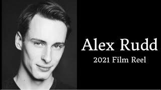 Alex Rudd 2021 Film Reel