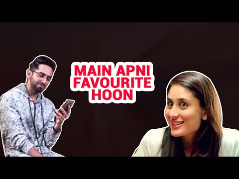Ayushmann Khurrana recreates Kareena Kapoor's iconic 'main apni favourite hoon' dialogue Mp3