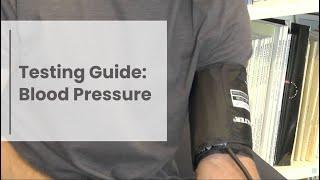 Testing Guide: Blood Pressure