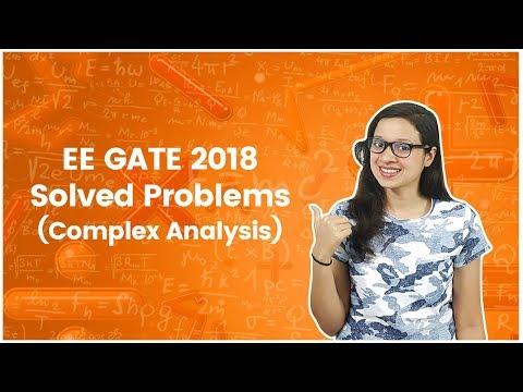 EE 2018 GATE Solved Problems - Complex Analysis - Engineering Mathematics