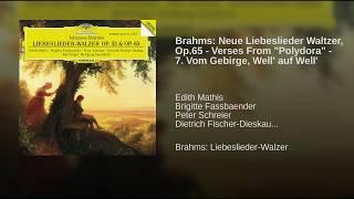 """Brahms: Neue Liebeslieder Waltzer, Op.65 - Verses from - 7. """"Vom Gebirge, Well"""
