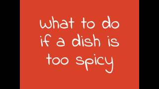 What to Do If a Dish is too Spicy