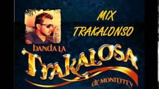LA TRAKALOSA MIX 2014 DJ PILO