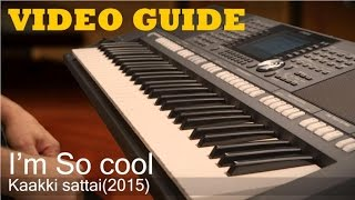 Download Hindi Video Songs - Kaakki sattai - I'm so cool in Keyboard - Tutorial - Video Guide - Mylees Academy