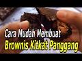 Resep Brownis Kitkat Panggang - Cara Mudah Membuat Brownis Tanpa Mixer