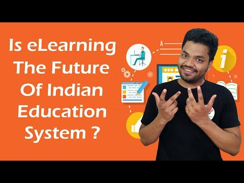 Is eLearning The Future Of Indian Education System? Online Education Vs Offline Education