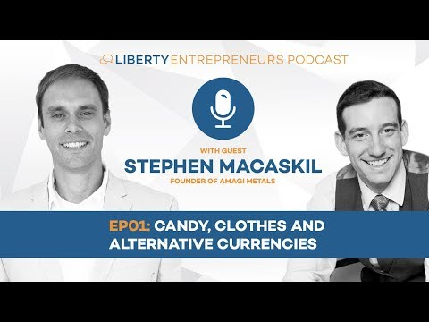 LE1:  Stephen Macaskill – Candy, Clothes and Alternative Currencies