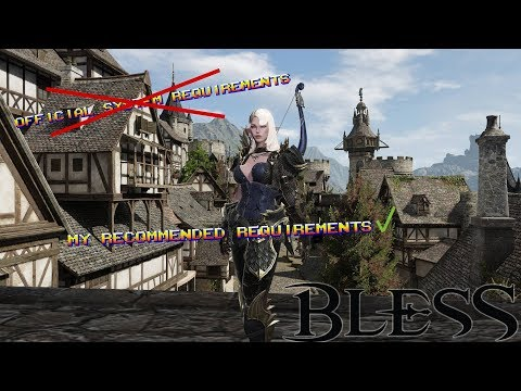Official System Requirements? and Mine! - Bless Online (Japan)