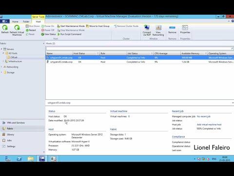 Managing Hyper-V Environment Using SCVMM 2012
