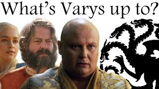 Spider: what\'s Varys up to?