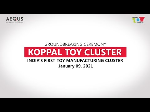 Groundbreaking Ceremony of Aequs' Koppal Toy Cluster (January 09, 2021)
