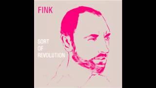 Fink - Six Weeks