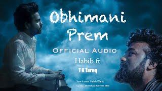 Obhimani Prem - Habib Wahid Mp3 Song Download