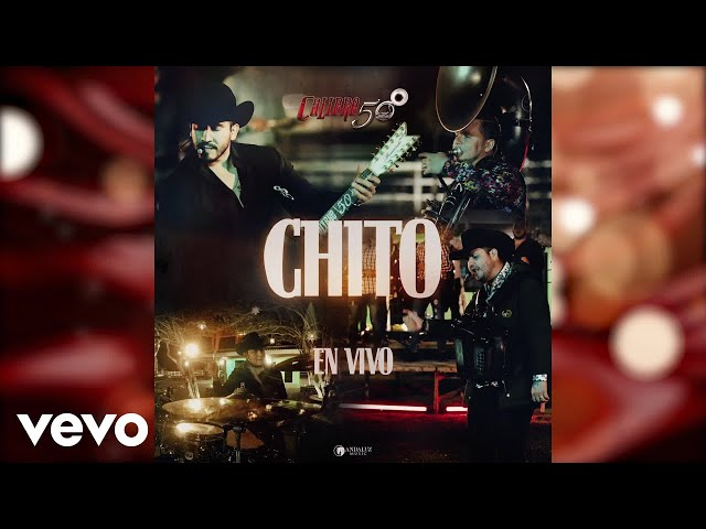 Calibre 50 - Chito (En Vivo / Audio)
