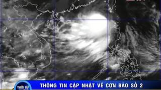 Thông tin mới nhất về cơn bão số 2 (Linfa) - tin thời sự nóng