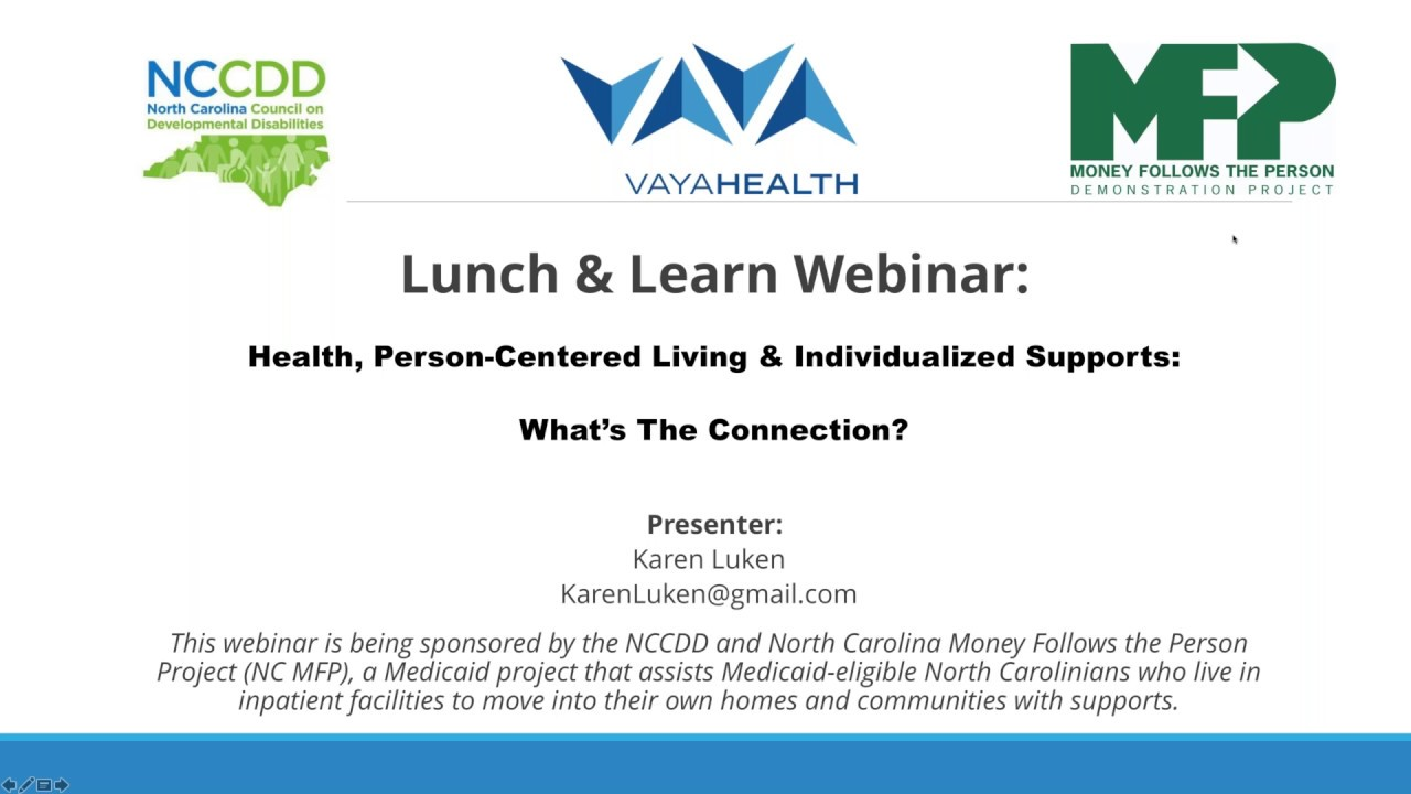 Health, Person Centered Living & Individualized Supports - What's the Connection?