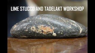 Lime stucco and tadelakt workshop
