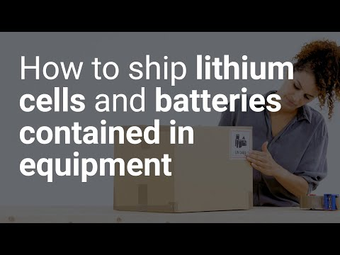 How To Ship Lithium Batteries Contained In Equipment