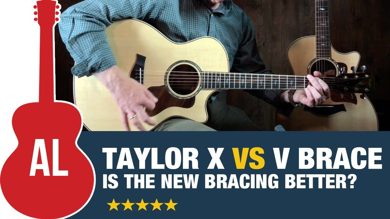 taylor v vs x bracing is taylor s new bracing better acoustic letter [ 1280 x 720 Pixel ]