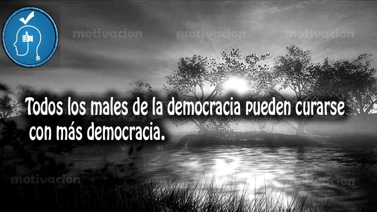 Frases Célebres Sobre La Democracia A Favor Y En Contra