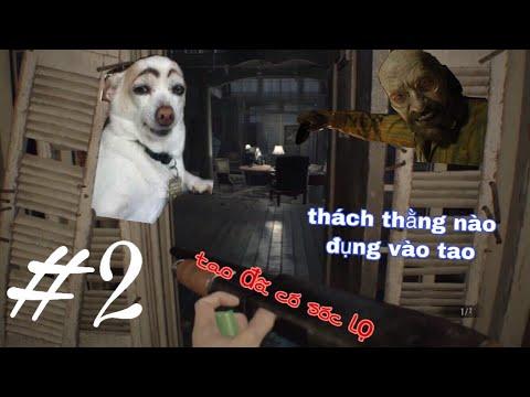 Resident evil BIOHAZARD® 7 #2 ăn trộm đùa giởn với bác chủ nhà