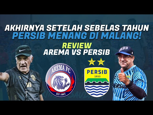 Review Pertandingan Arema FC Vs Persib Bandung | Kisah Persib PRFM